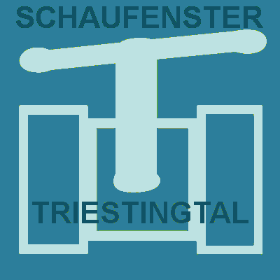 SCHAUFENSTER TRIESTINGTAL